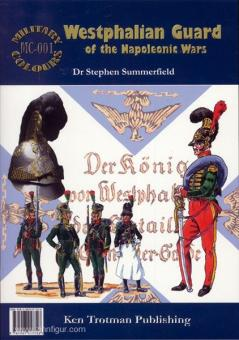 Summerfield, S.: Westphalian Guard of the Napoleonic Wars