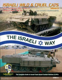 "Manasherob, R.: Israeli wild & cruel Cats. Band 6: Achzarit Heavy APC - Teil 3. ""Degem Beth"" Mk IIs"