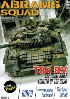 Abrams Squad. The Modern Modelling Magazine. Heft 15