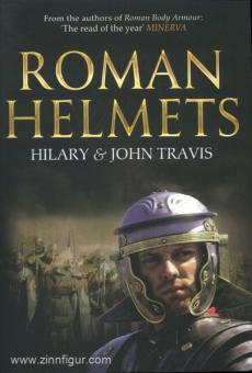 Travis, H./Travis, J.: Roman Helmets