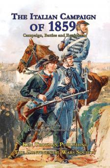 Summerfield, S. (Hrsg.): The Italian Campaign of 1859. The Campaign, Battles & Equipment