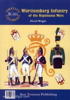 Wright, D.: Württemberg Infantry of the Napoleonic Wars