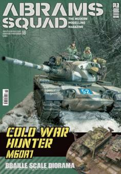 Abrams Squad. The Modern Modelling Magazine. Heft 18