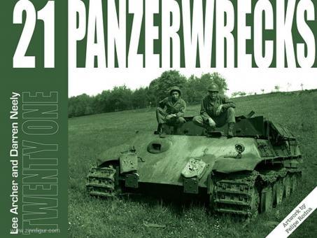 Archer, Lee/Neely, Darren: Panzerwrecks. Heft 21