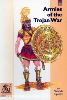 Esposito, G.: Armies of the Trojan War