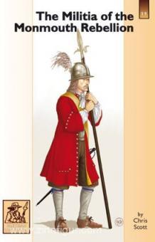Scott, C: The Militia of the Monmouth Rebellion