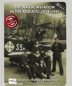 Frka, Danijel/Dimitrijevic: The Naval Aviation in the Adriatic 1918-1991