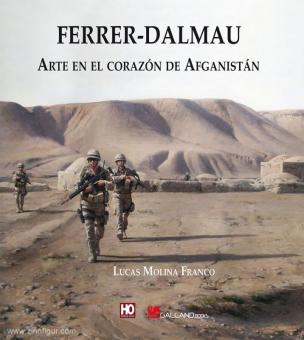 Franco, Lucas Molina/Ferrer-Dalmau, Augusto: Arte an el Corazón de Afganistán