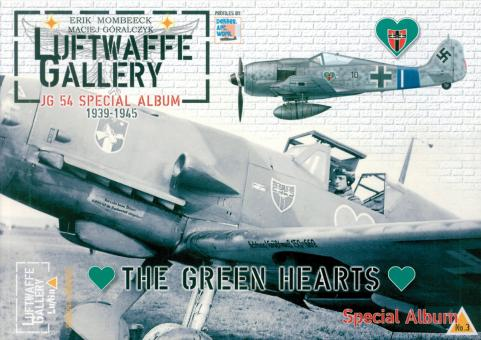 Mombeeck, Erik/Gíralczyk, Maciej: Luftwaffe Gallery. Special Album 3: JG 54 1939-1944. The Green Hearts