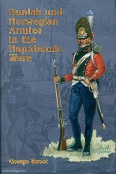 Street, George: Danish and Norwegian Armies in the Napoleonic Wars