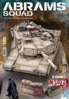 Abrams Squad. The modern modelling magazine. Heft 24