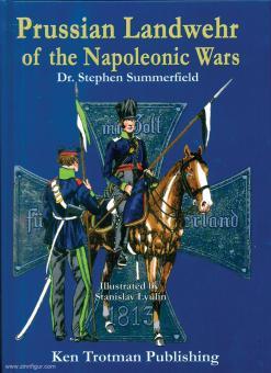 Summerfield, Stephen: Prussian Landwehr of the Napoleonic Wars