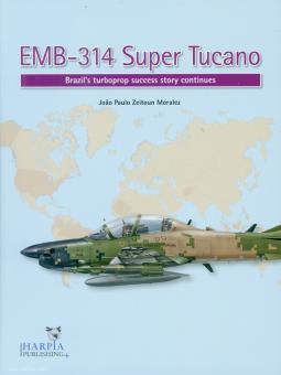 Moralez, Joao Paulo Zeitoun: EMB-314 Super Tucano. Brazil's turboprop success story