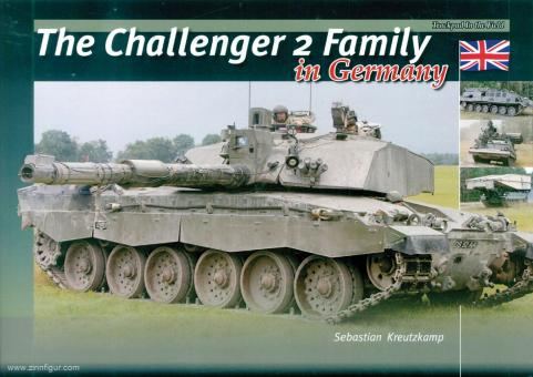 Kreutzkamp, Sebastian: The Challenger 2 Family in Germany