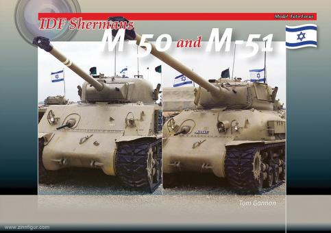 Gannon, Tom: IDF Shermans M-50 and M-51
