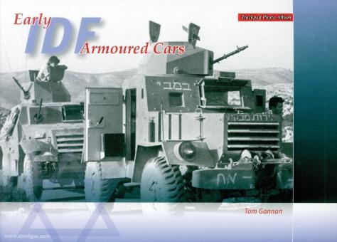 Gannon, Tom: Early IDF Armoured Cars