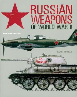 Porter, David: Russian Weapons of World War II