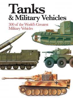 Trewhitt, Philipp: Tanks & Military Vehicles