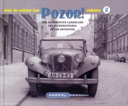 Pozor! The Automotive Landscape in Czechoslovakia in the Seventies. Band 2