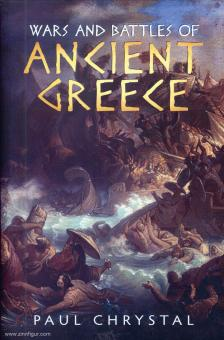 Chrystal, Paul: Wars and Battles of ancient Greece
