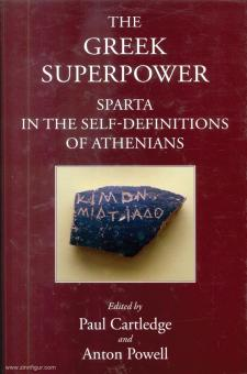 Cartledge, Paul/Powell, Anton (Hrsg.): The Greek Superpower. Sparta in the Self-Definitions of Athenians