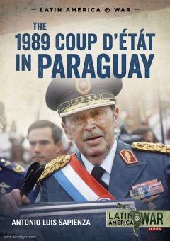 Sapienza, Antonia Luis: 1989. Coup d'Etat in Paraguay
