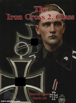 Maerz, Dietrich/Alt, Mario: The Iron Cross 2. Class