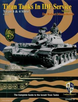 Manasherob, Robert: Tiran Tanks in IDF Service. Tiran 4 & Tiran 4 Shirir