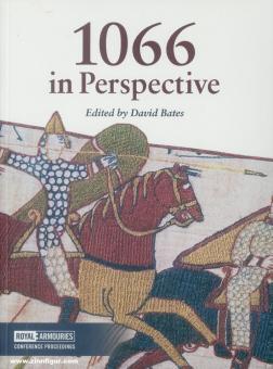 Bates, David (Hrsg.): 1066 in Perspective