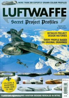 Sharp, Dan/Uhr, Daniel (Illustr.): Luftwaffe. Secret Projects Profiles. Band 1