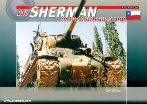 Gannon, Tom: The Sherman in the Chilean Army