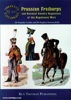 Lyulin, Stanislav/Summerfield, Stephen: Prussian Freikorps and National Cavalry Regiments of the Napoleonic Wars