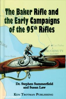 Summerfield, Stephen/Law, Susan: The Baker Rifle and the early Campaigns of the 95th Rifles