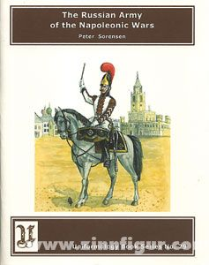 Sorensen, P.: The Russian Army of the Napoleonic Wars