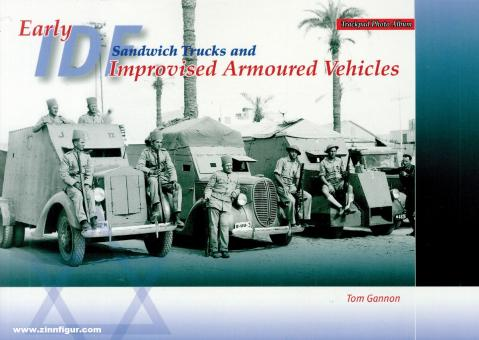 Gannon, Tom: Early IDF Sandwich Trucks and Improvised Armoured Vehicles