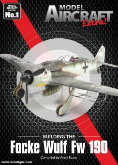 Evans, Andy: Building the Focke Wulf Fw 190
