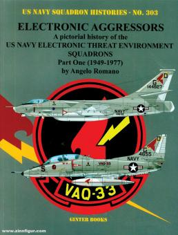 Romano, Angelo: Electronic Aggressors. A pictorial history of the US Navy Electronic Threat Environment Squadrons. Teil 1: 1949-1977