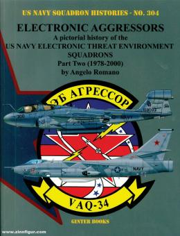 Romano, Angelo: Electronic Aggressors. A pictorial history of the US Navy Electronic Threat Environment Squadrons. Teil 2: 1978-2000
