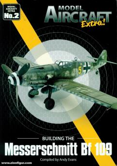 Evans, Andy: Building the Messerschmitt Bf 109