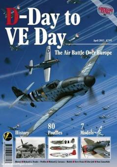 D-Day To VE Day. The Air Battle Over Europe