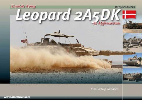 Sorensen, Kim Hartvig: Danish Leopard 2A5DK in Afghanistan