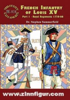 Summerfield, Stephen: French Infantry of Louis XV. Part 1: Royal Regiments 1720-1766