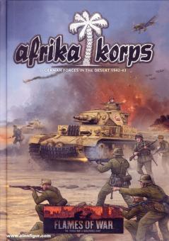 Afrika Korps. German Forces in the Desert 1941-43