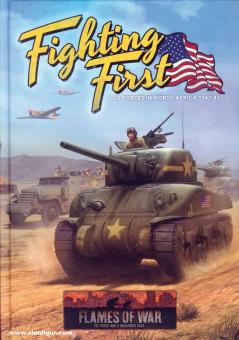 Fighting First. US Forces in North Africa 1942-43