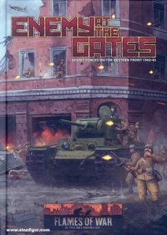 Enemy at the Gates. Soviet Forces on the Eastern Front 1942-43