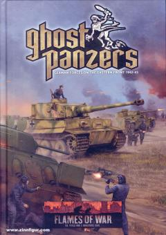 Ghost Panzers. German Forces on the Eastern Front 1942-43