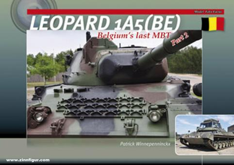 Winnepenninckx, Patrick: Leopard 1A5(BE). Belgium's Last MBT. Band 2