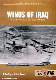 Sipos, Milos/Cooper, Tom: Wings of Iraq. The Iraqi Air Force, 1931-2003