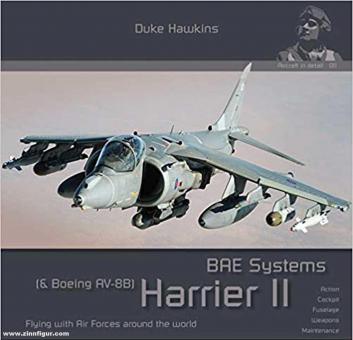 Hawkins, Duke: BAE Systems Harrier II (& Boeing AV-8B). Flying with Air Forces around the World