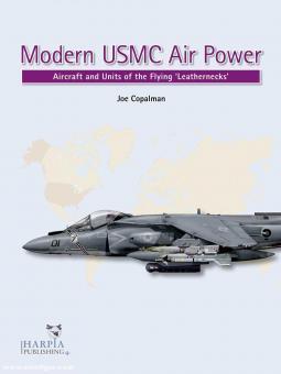 "Copalman, Joe: Modern USMC Air Power. Aircraft and Units of the ""Flying Leathernecks"""